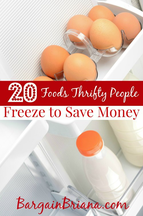 20 Food Thrifty People Freeze to Save Money