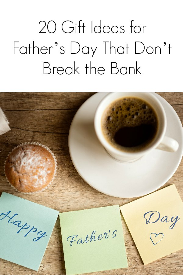 20 Frugal Gift Ideas for Fathers Day