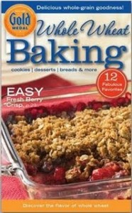 Gold Medal Whole Wheat Baking 186x300 Gold Medal: Free Whole Wheat Baking Cookbook