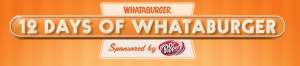 12 days of whataburger