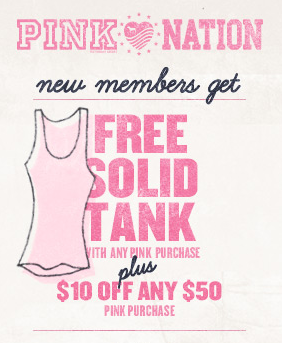 Victoria's Secret Pink Nation Free Solid Tank or $10 Certificate