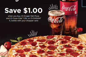 Save $1 on Kroger Deli Pizza wyb  Coca-Cola 1.25L beverage or 1L Dasani