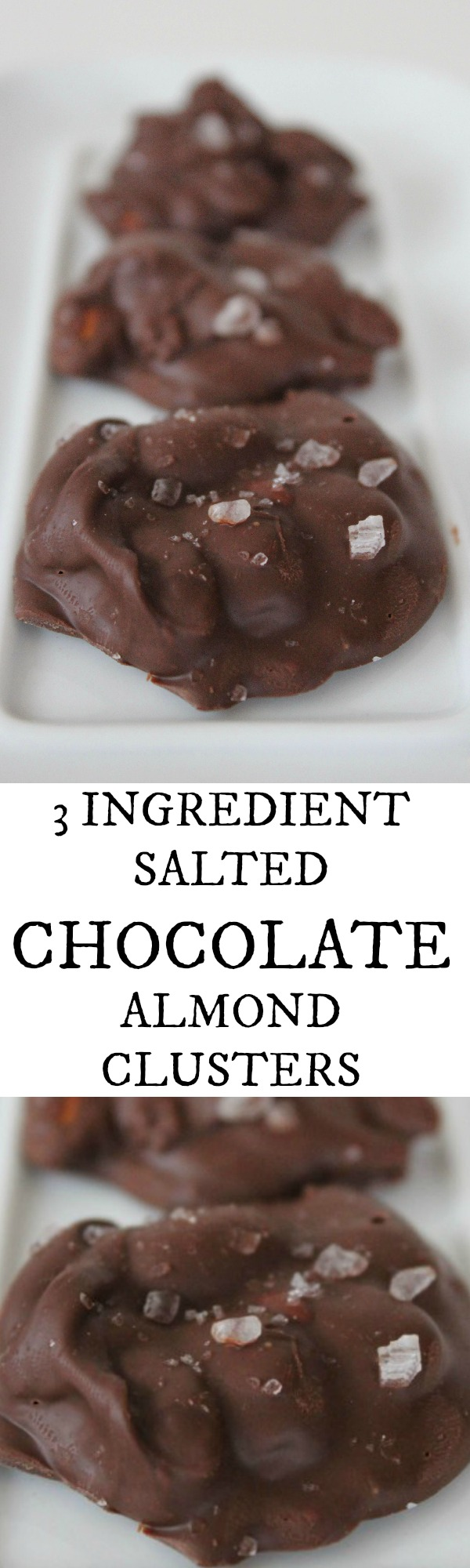 3 Ingredient Salted Chocolate Almond Clusters