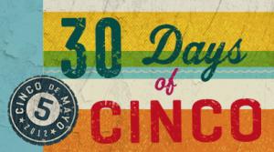 30 Days of Cinco de Mayo 300x167 On the Border: 30 Days of Cinco de Mayo Deals