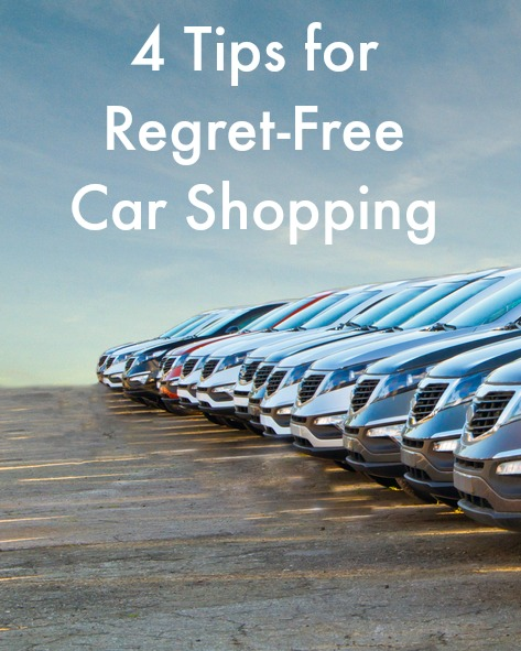 4 Tips for Regret-Free Car Shopping