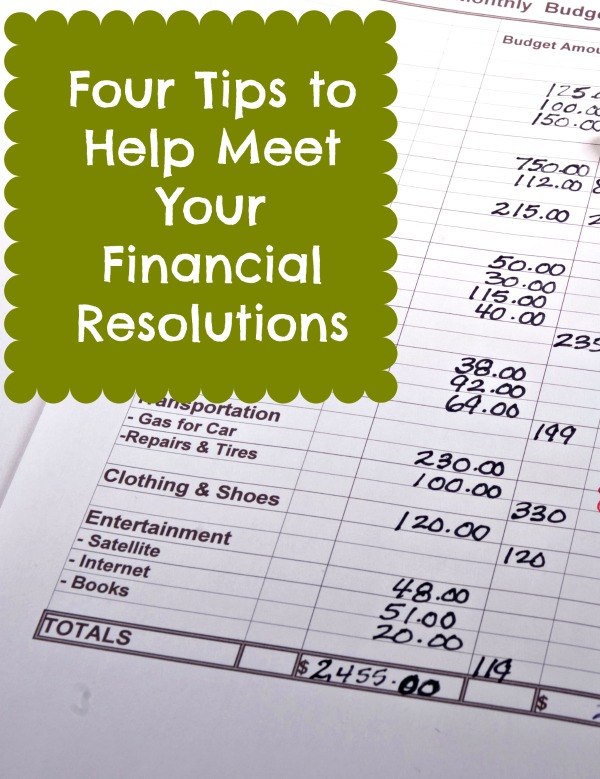 4 Tips to Help Meet Financial Resolutions