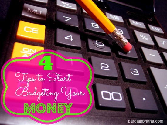 4 Tips to Start Budgeting Your Money