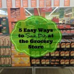 5 Easy Ways to Save Big at the Grocery Store