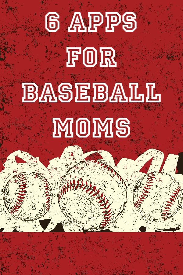 6 Apps for Baseball Moms