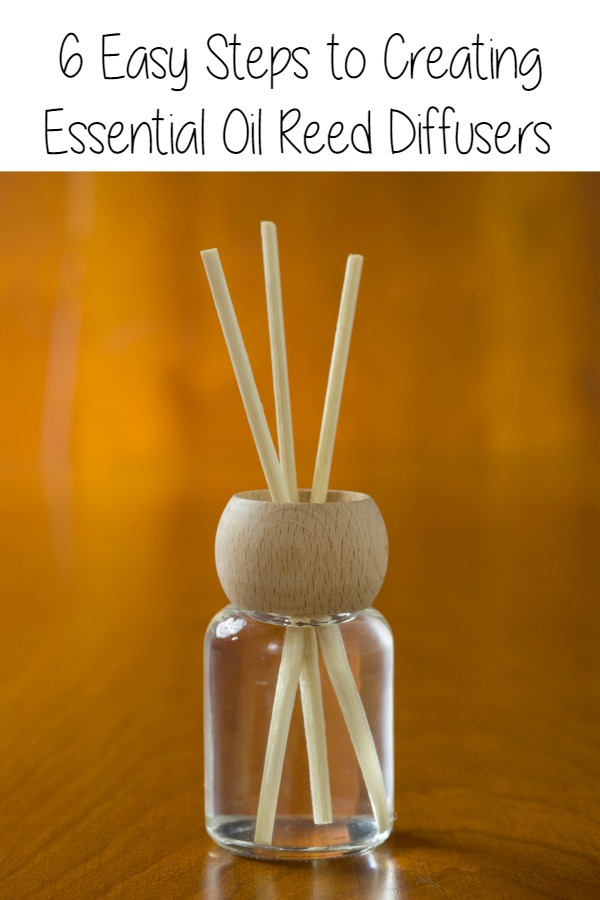 6 Easy Steps to Creating Essential Oil Reed Diffusers  Essential Oils