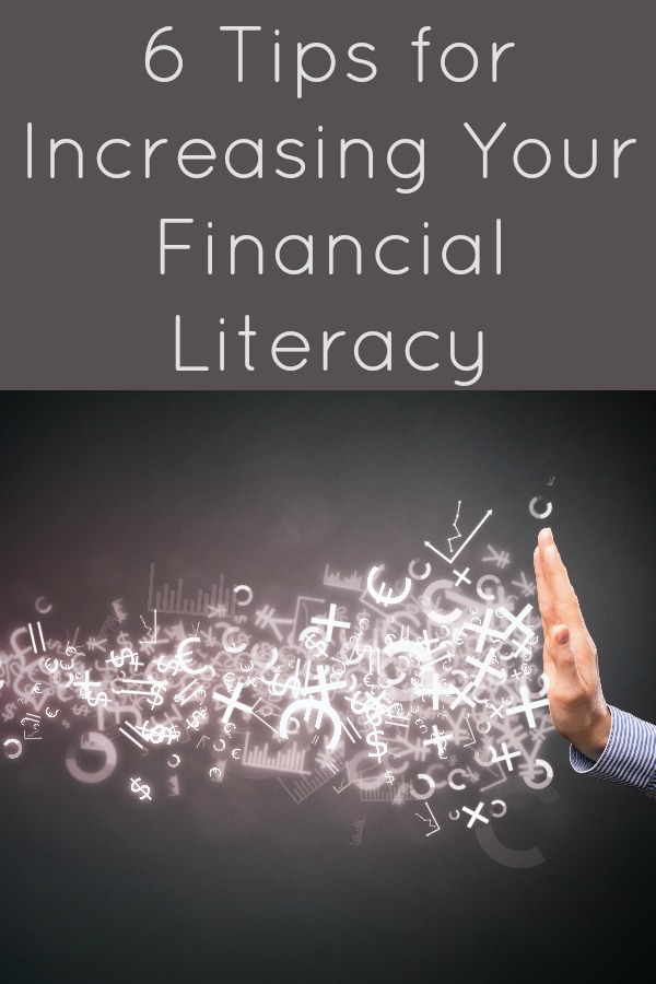 6 Tips for Increasing Your Financial Literacy