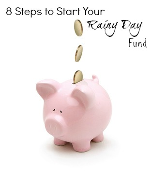 8 Steps to Start Your Rainy Day Fund