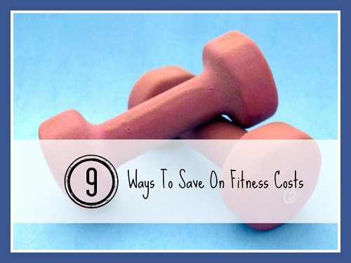 9 Ways to Save on Fitness Costs