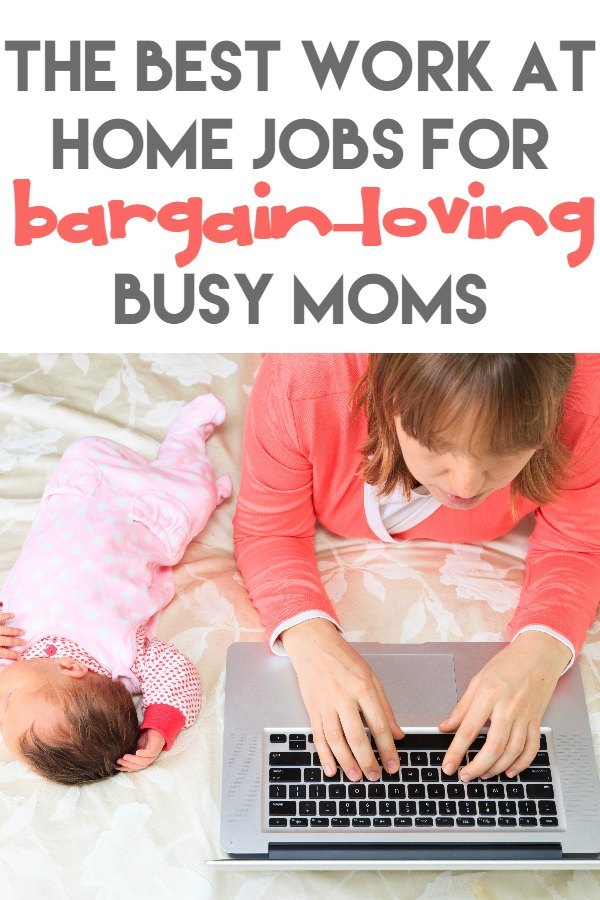 Best Work at Home Jobs for Busy Moms