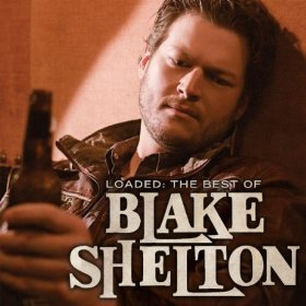 Amazon: Loaded: The Best of Blake Shelton Album Download $4.99