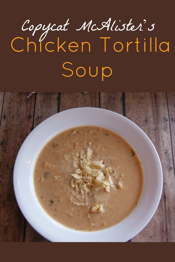 Chicken Tortilla Soup - Copycat McAlisters