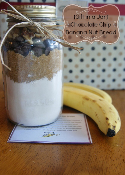 Chocolate Chip Banana Nut Bread Jar Gift Idea Homemade {Gifts in a Jar} Chocolate Chip Banana Nut Bread