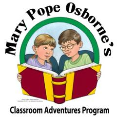 Classroom Adventures FREE: Author Mary Pope Osborne Presents, Cross Curriculum Program for Educators Based on Bestselling Magic Tree House Series
