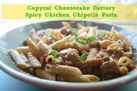 Copycat Cheesecake Factory Spicy Chicken Chipotle Pasta