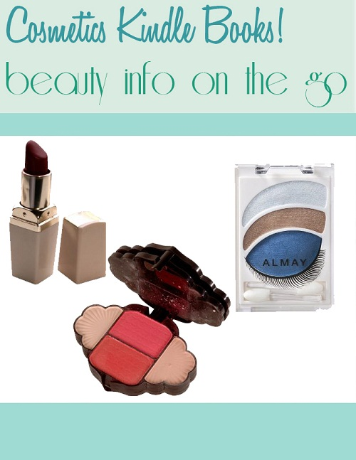 Cosmetic Kindle Books Beauty Info on the Go