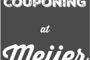 Tips For Couponing At Meijer