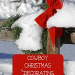 Cowboy Christmas Decorating