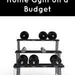 Create a Home Gym on a Budget