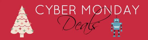 Cyber Monday Deals and Roundup
