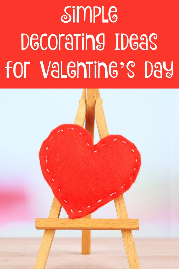 Decorating Ideas for Valentines Day that are Simple