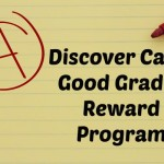 Discover Card Good Grade Reward Program for cardmembers