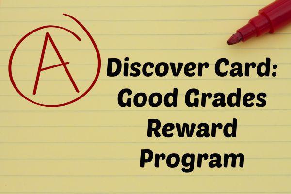 Discover Card Good Grade Reward Program for cardmembers