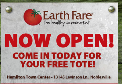 Earth Fare Earth Fare Noblesville, IN Grand Opening (Freebies & Coupons!)