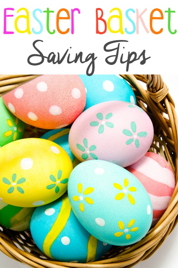 Easter Basket Saving Tips