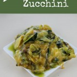 Easy Cheesy Zucchini Recipe