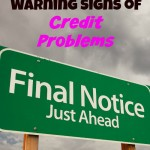Five Early Warning Signs of Credit Problems