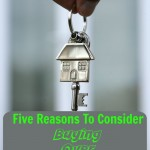 Five Reasons To Consider Buying Over Renting