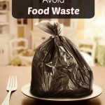 Five Tips To Help Avoid Food Waste