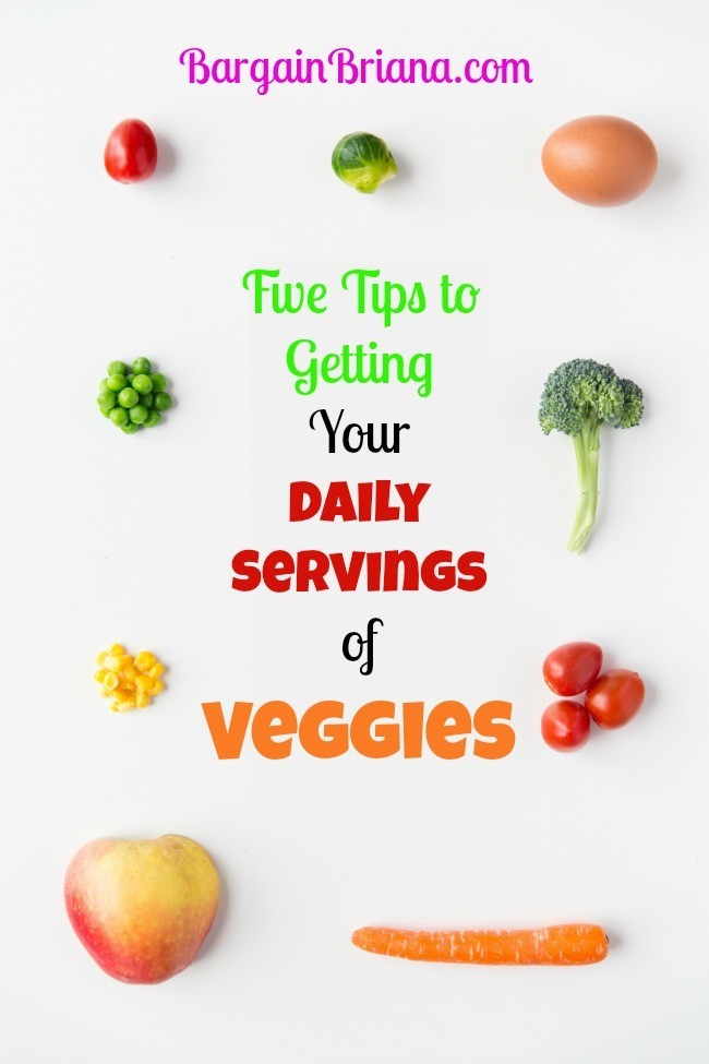 Five Tips to Getting Your Daily Servings of Veggies