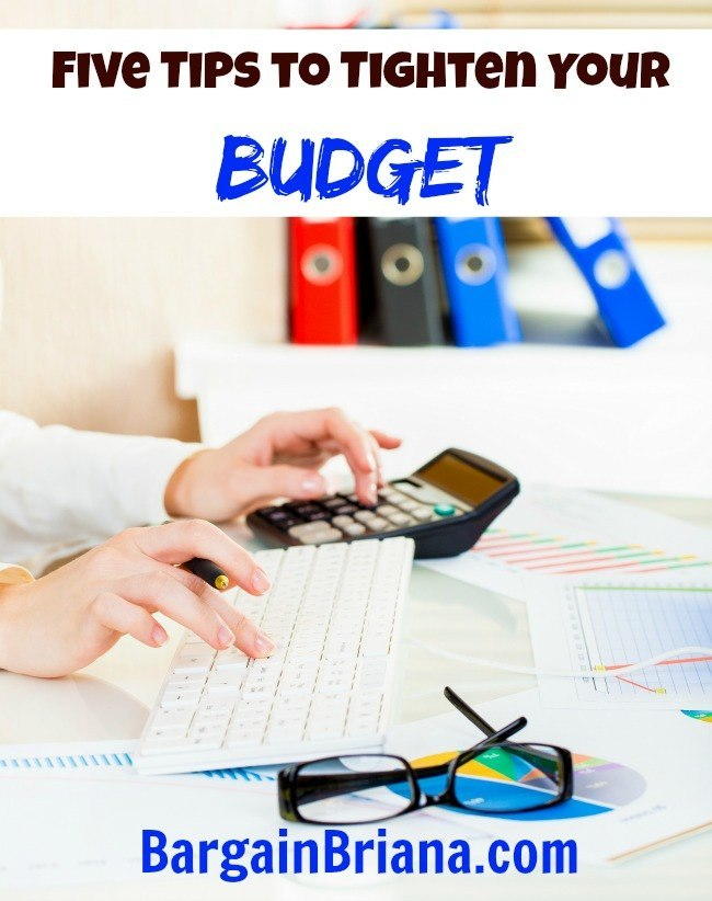 Five Tips to Tighten Your Budget