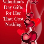 Five Valentine's Day Gifts for Her That Cost Nothing