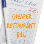 Five Ways to Guarantee a Cheaper Restaurant Bill
