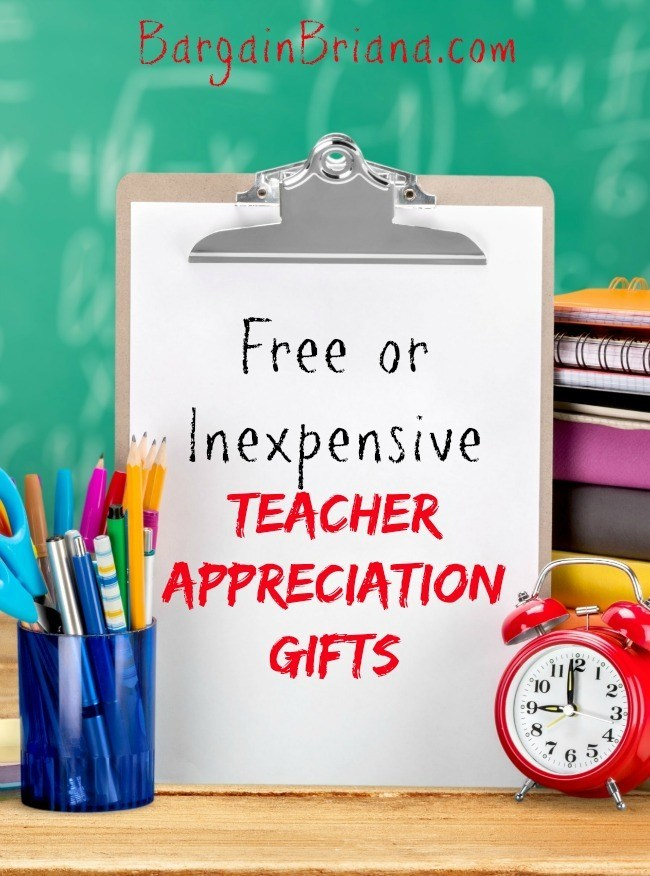 Free or Inexpensive Teacher Appreciation Gifts