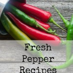 Fresh Pepper Recipes
