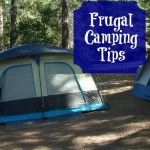 Frugal Camping Tips to save money