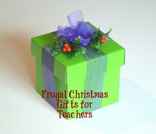 Frugal Christmas Gift Ideas for Teachers