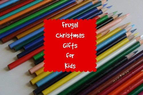 Frugal Gifts for Kids