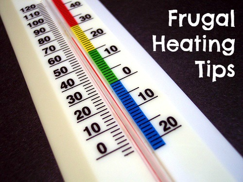 Frugal Heating Tips - Ways to Save