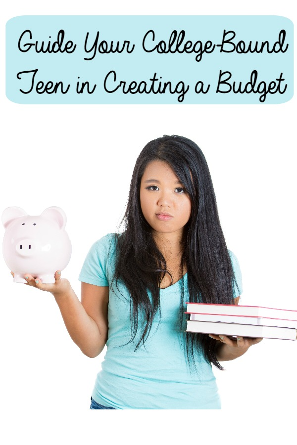 Guide Your College-Bound Teen in Creating a Budget