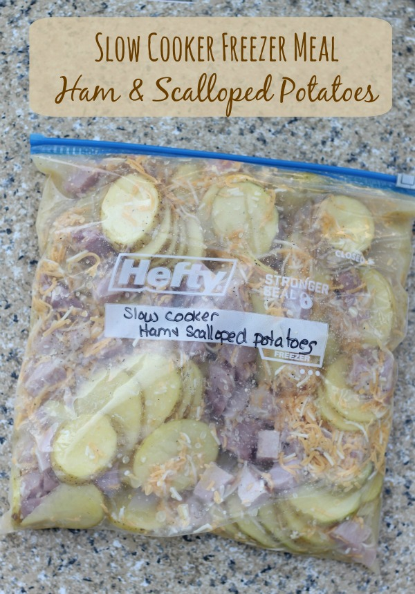 Ham and Scalloped Potatoes Freezer to Slow Cooker Meals