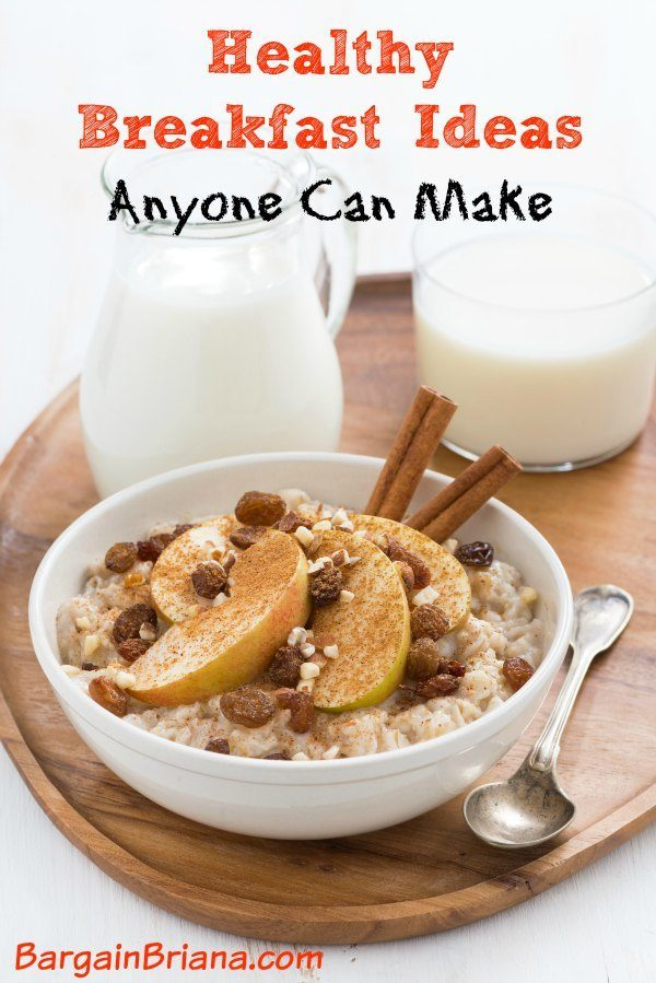 Healthy Breakfast Ideas Anyone Can Make
